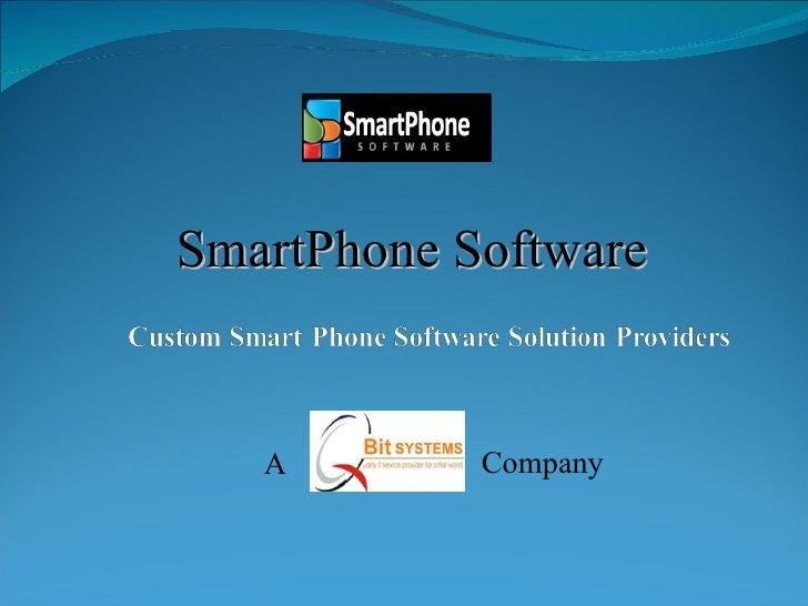A Company SmartPhone Software
