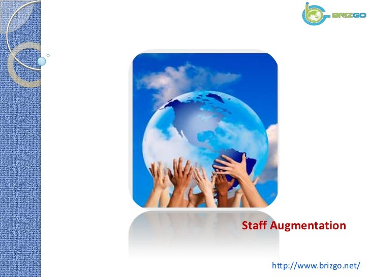 Staff Augmentation     http://www.brizgo.net/