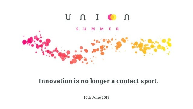 18th June 2019 Innovation is no longer a contact sport.