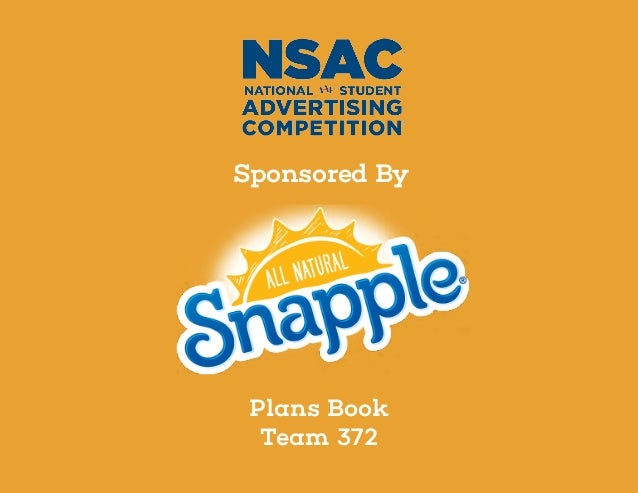 snapple back essay Go back to the instructions and verify that your essay meets them word to get the best academic assistance possible while writing a college admission essay today.
