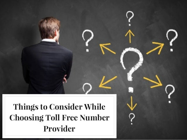 Things to Consider While Choosing Toll Free Number Provider