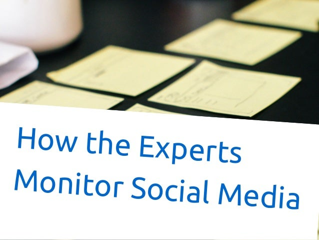 How the Experts Monitor Social Media
