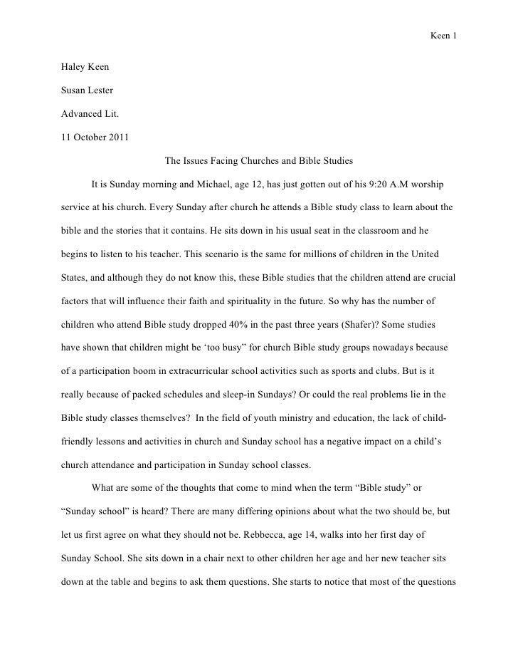 Keen 1Haley KeenSusan LesterAdvanced Lit.11 October 2011                          The Issues Facing Churches and Bible Stu...