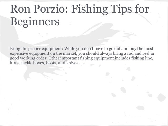 Ron porzio fishing tips for beginners for Fishing for beginners
