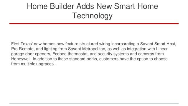 Home builder adds new smart home technology for New technology in the home