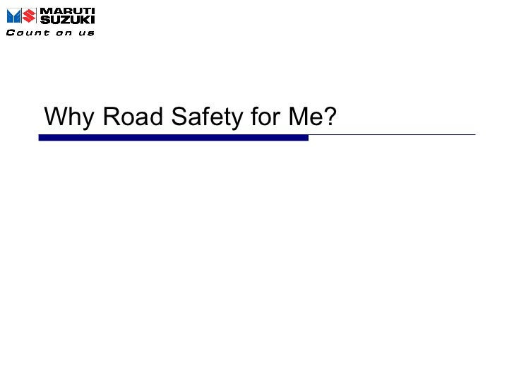 Why Road Safety for Me?