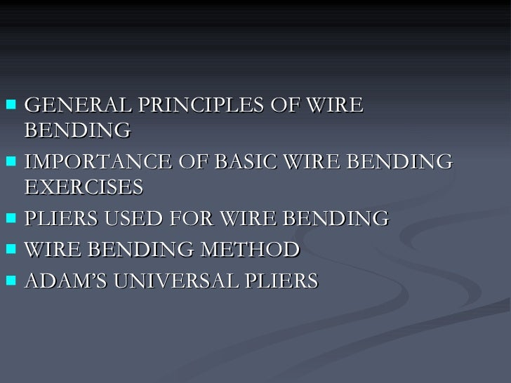 Wire bending principles wire bending principles and instrumentation by dr shabeel pn 2 keyboard keysfo Image collections