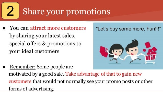 Share your promotions ● You can attract more customers by sharing your latest sales, special offers & promotions to your i...