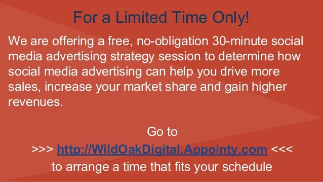 We are offering a free, no-obligation 30-minute social media advertising strategy session to determine how social media ad...