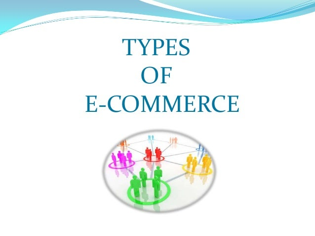 Different types of e commerce from the perspective of the buyer and seller