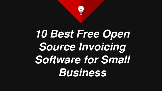 Best Free Open Source Invoice Software For Small Business - Best invoice for small business
