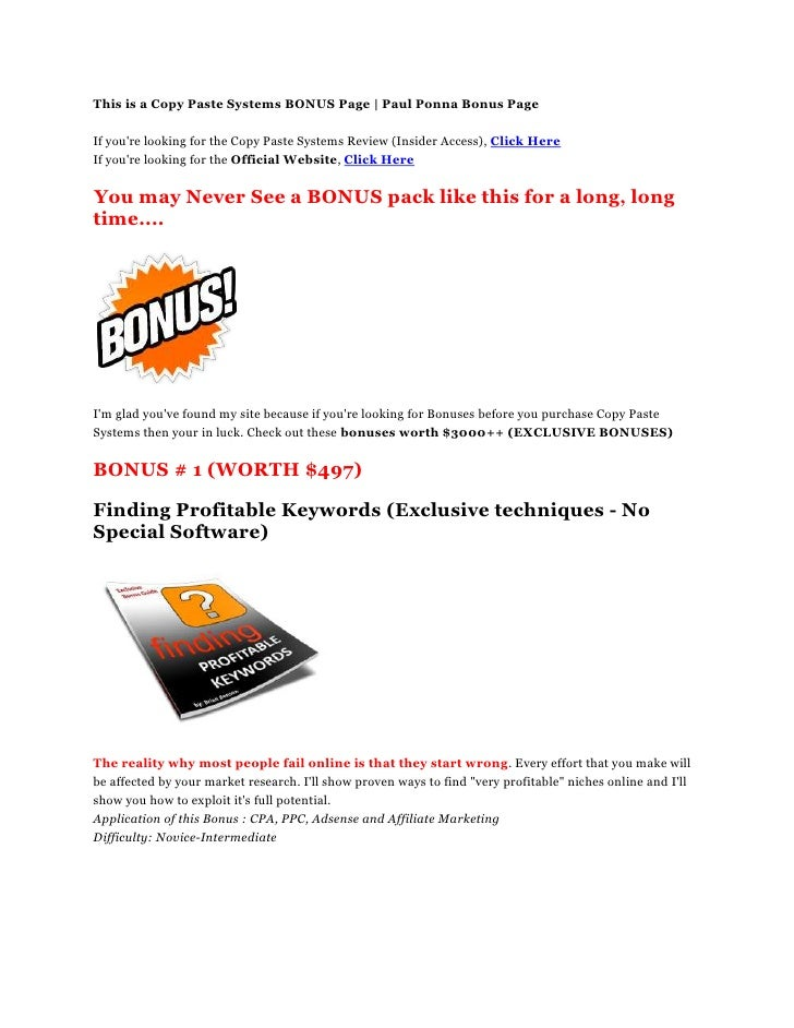 This is a Copy Paste Systems BONUS Page | Paul Ponna Bonus Page<br />If you're looking for the Copy Paste Systems Review (...