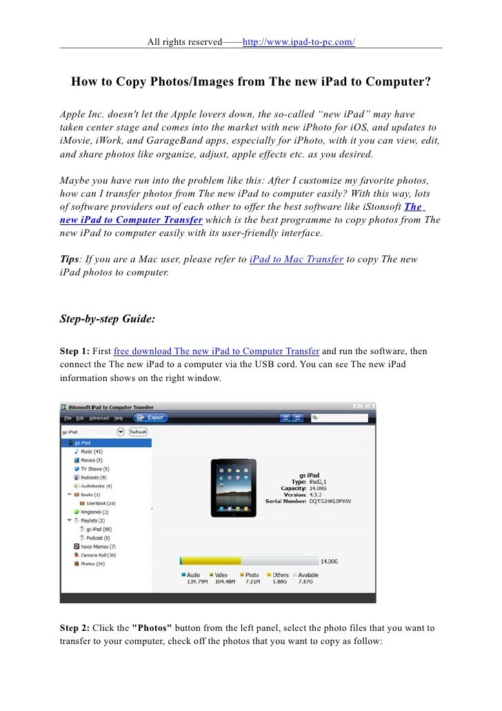 All rights reserved——http://www.ipad-to-pc.com/  How to Copy Photos/Images from The new iPad to Computer?Apple Inc. doesnt...