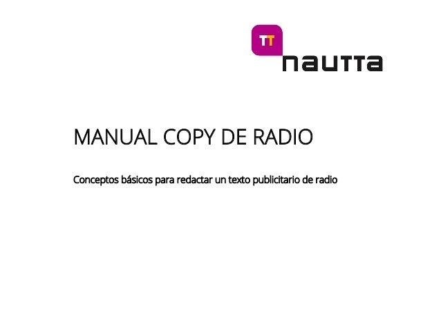 MANUAL COPY DE RADIO Conceptos básicos para redactar un texto publicitario de radio