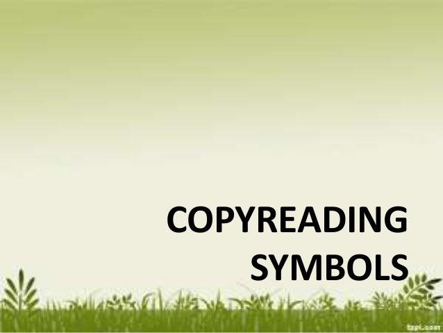 COPYREADING SYMBOLS