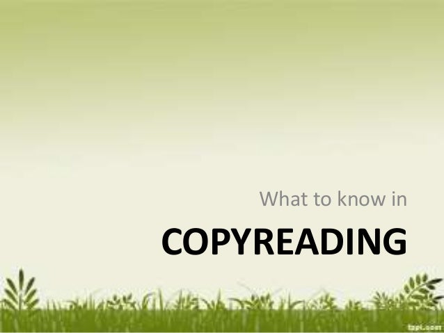 COPYREADING What to know in