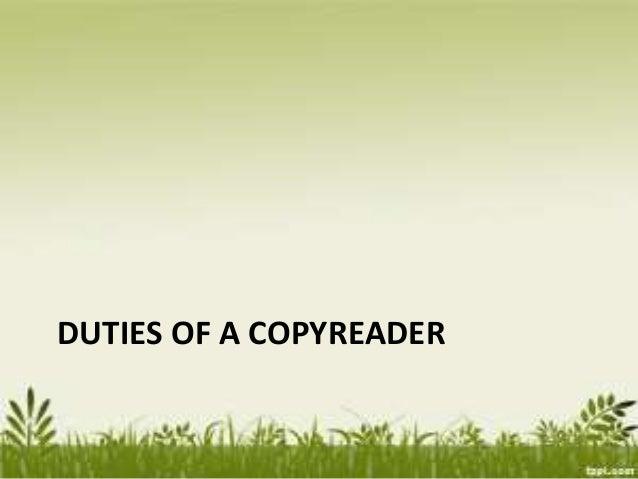 DUTIES OF A COPYREADER