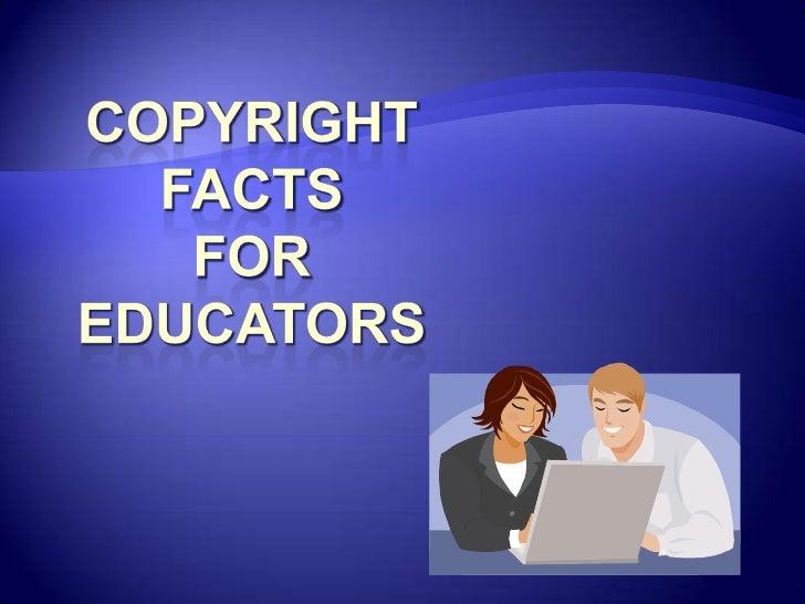 CopyrightFactsforeducators<br />