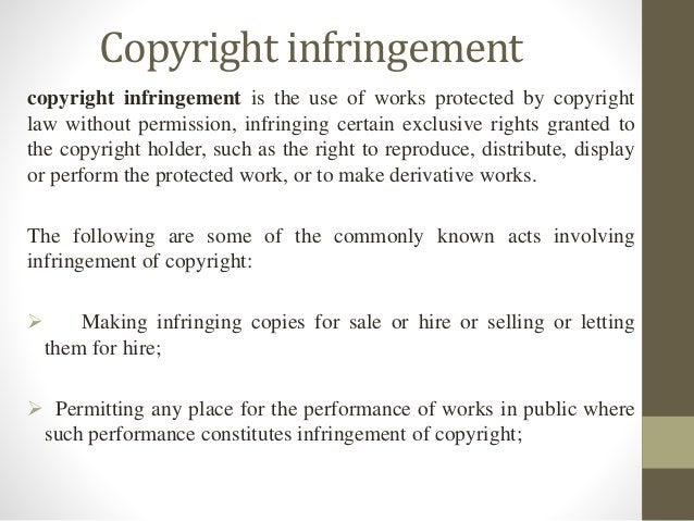Copyright infringement copyright infringement is the use of works protected by copyright law without permission, infringin...