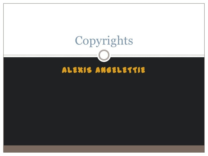 CopyrightsALEXIS ANGELETTIE