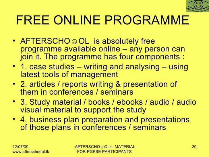 FREE ONLINE PROGRAMME  <ul><li>AFTERSCHO☺OL  is absolutely free programme available online – any person can join it. The p...