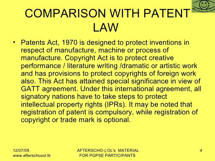COMPARISON WITH PATENT LAW  <ul><li>Patents Act, 1970 is designed to protect inventions in respect of manufacture, machine...