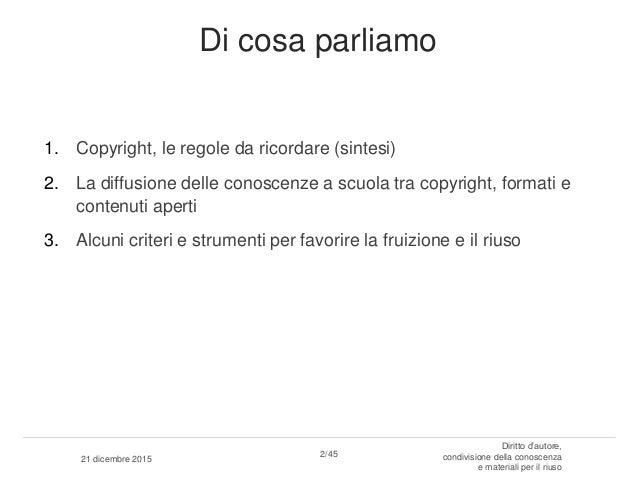 Copyright, condivisione conoscenza e riuso Slide 2