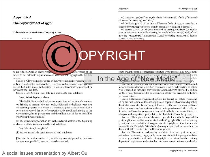 "OPYRIGHT In the Age of ""New Media"" A social issues presentation by Albert Ou ©"