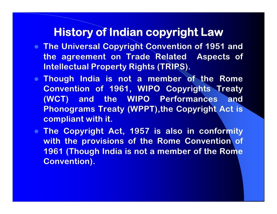 the indian copyright act 1 the indian copyright act, 1957 this document has been compiled solely for academic discussion it may not be free of errors, and it should not be relied on.
