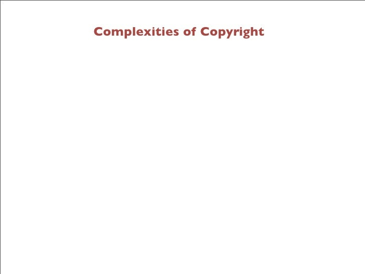 Complexities of Copyright