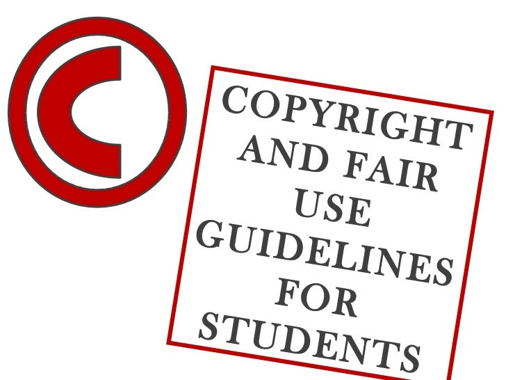 COPYRIGHT AND FAIR USE GUIDELINES FOR STUDENTS Dr. Felicia Ashley Media Specialist