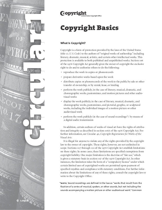 Circular 1             w             Copyright Basics             What Is Copyright?             Copyright is a form of pr...