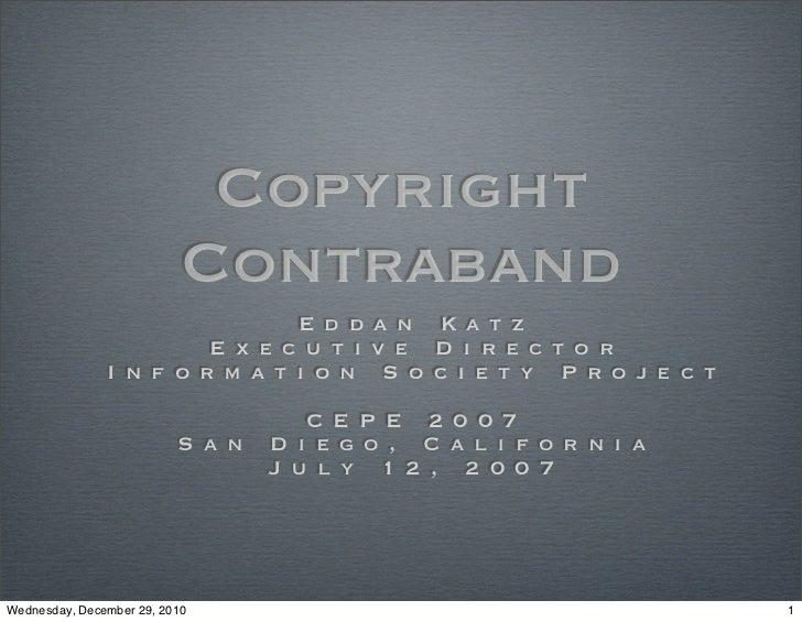 Copyright                           Contraband                               E d d a n K a t z                        E x ...