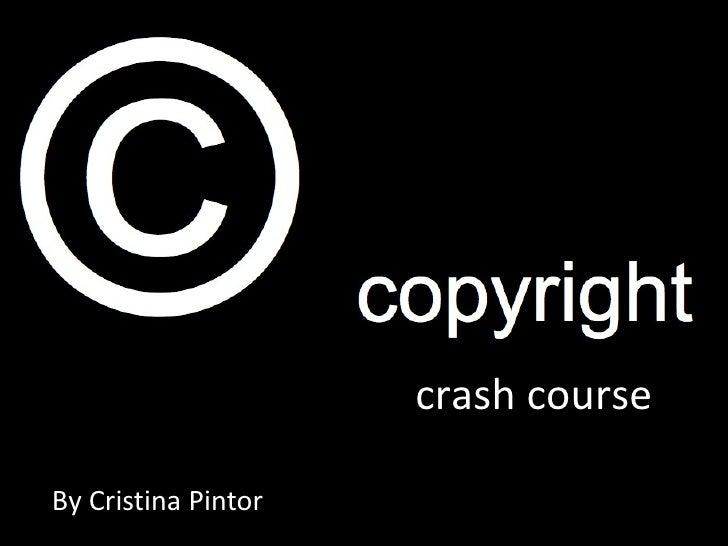 By Cristina Pintor crash course