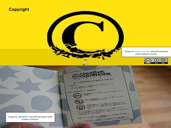 Copyright Image by  opensourceway   used with permission under Creative Commons   Image by   spinster   used with permissi...