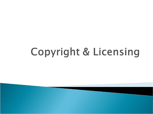  Copyright Law  Software and copyright  Licensing  Software Piracy  Copyright and the Internet