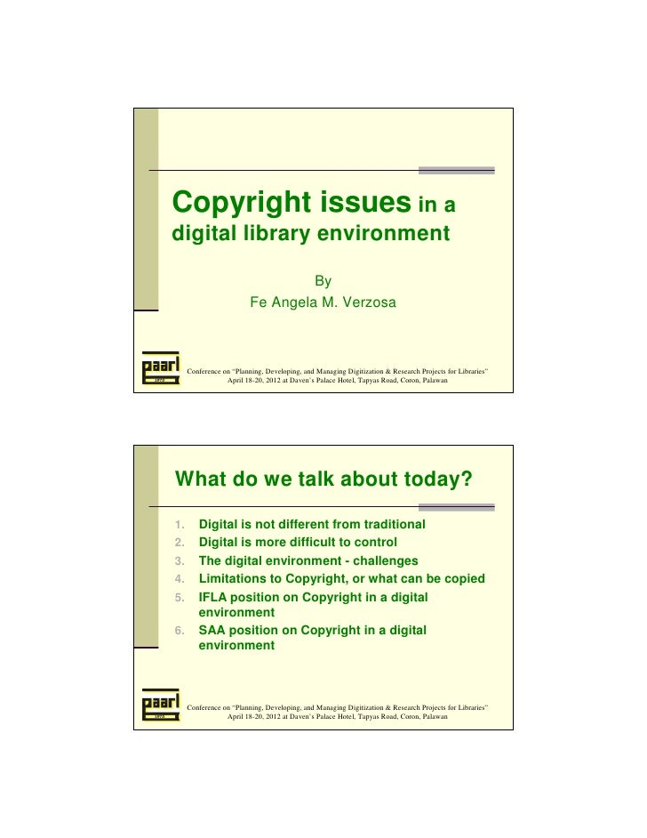 Copyright issues in adigital library environment                                  By                         Fe Angela M. ...