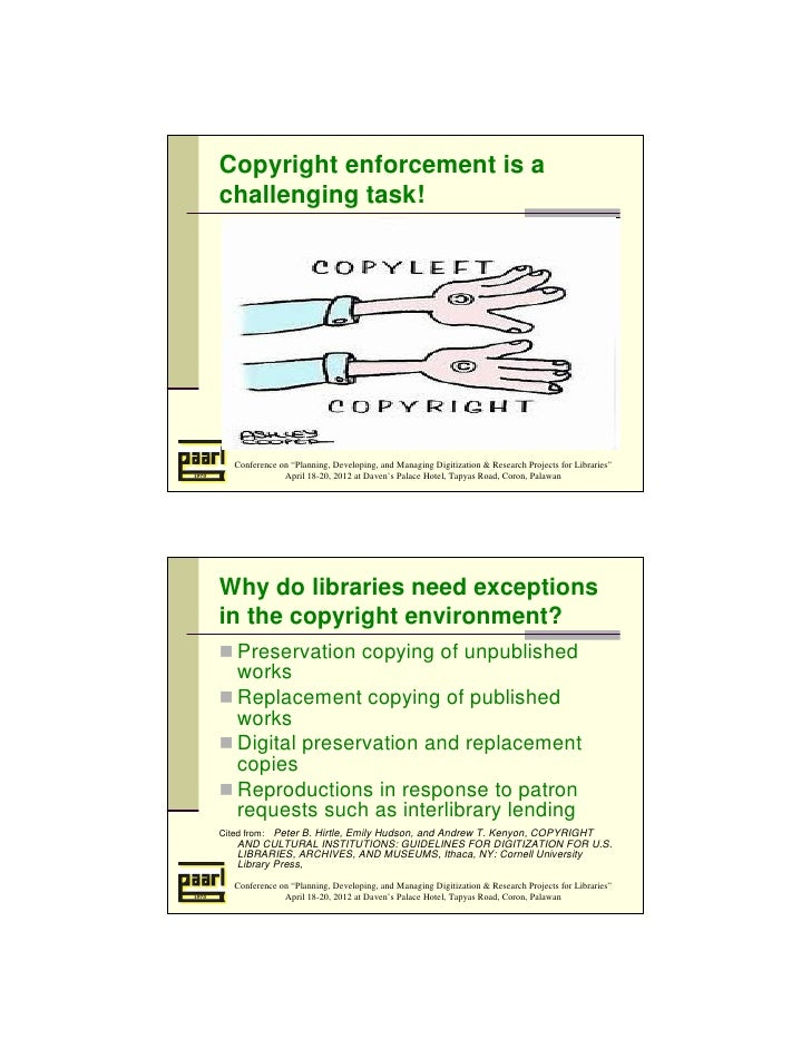 """Copyright enforcement is achallenging task!  Conference on """"Planning, Developing, and Managing Digitization & Research Pro..."""
