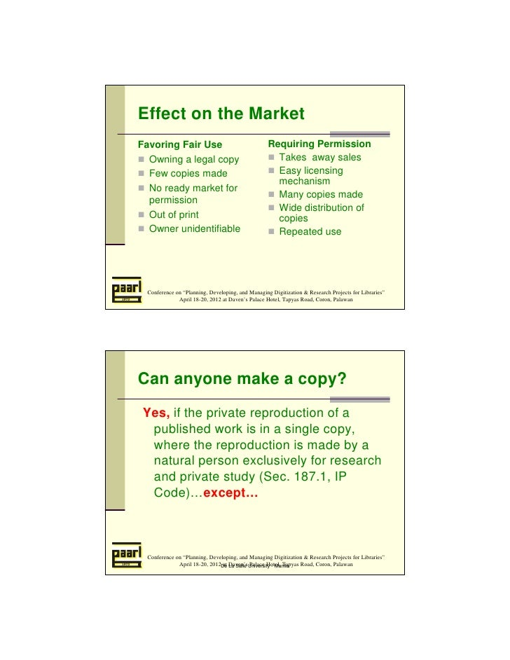 Effect on the MarketFavoring Fair Use                                  Requiring Permission  Owning a legal copy          ...