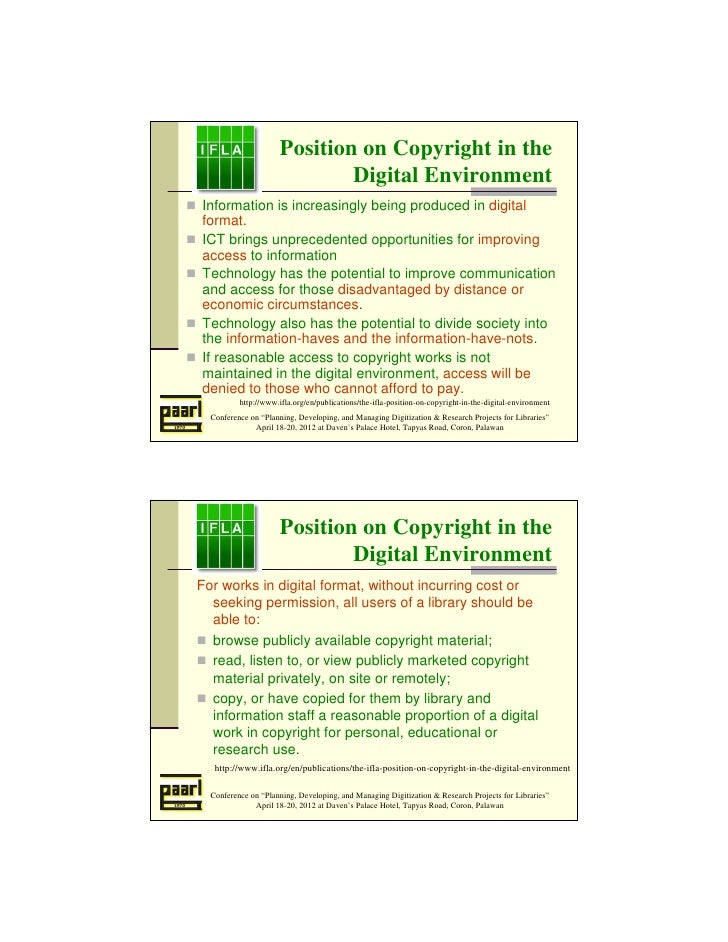 Position on Copyright in the                              Digital EnvironmentInformation is increasingly being produced in...