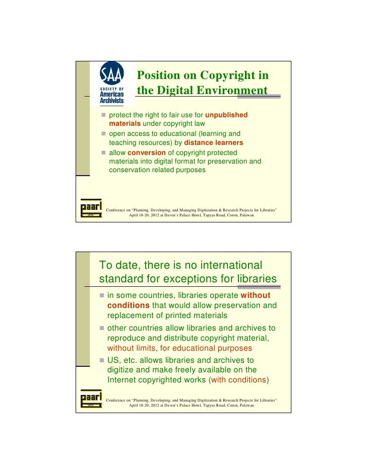 Position on Copyright in                  the Digital Environment  protect the right to fair use for unpublished  material...