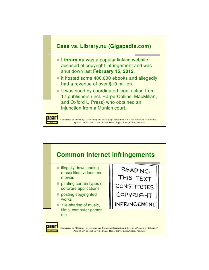 Case vs. Library.nu (Gigapedia.com) Library.nu was a popular linking website accused of copyright infringement and was shu...