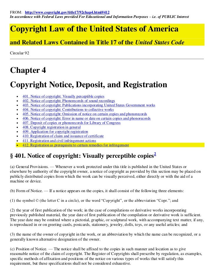 FROM: http://www.copyright.gov/title17/92chap4.html#412In accordance with Federal Laws provided For Educational and Inform...