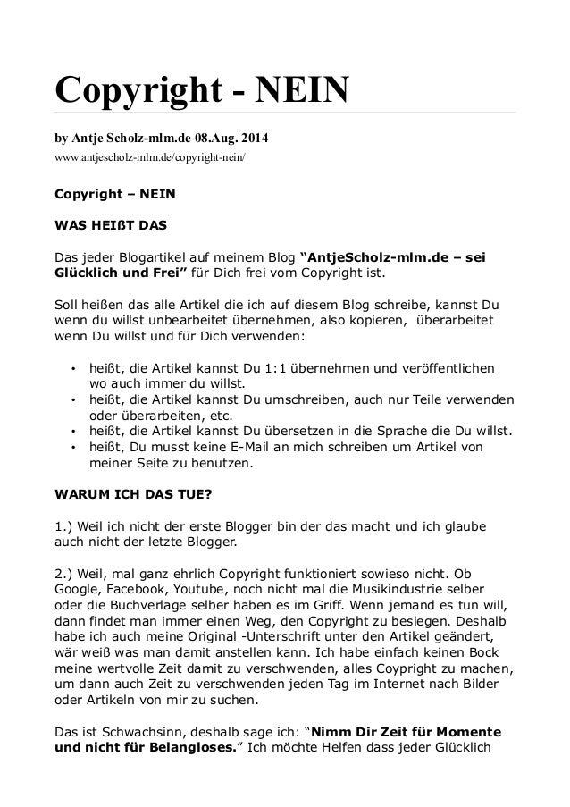 Copyright - NEIN  by Antje Scholz-mlm.de 08.Aug. 2014  www.antjescholz-mlm.de/copyright-nein/  Copyright – NEIN  WAS HEIßT...