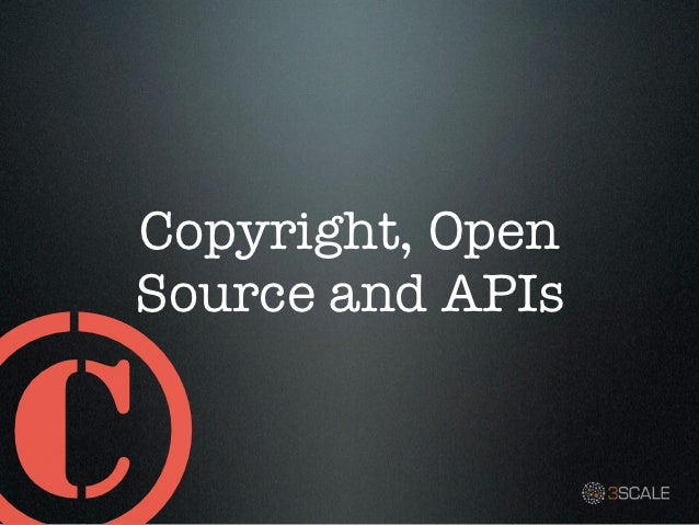 Copyright, OpenSource and APIs