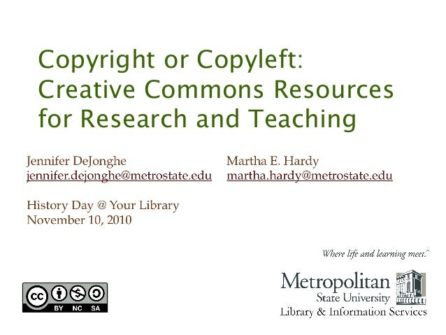 Copyright or Copyleft: Creative Commons Resources for Research and Teaching