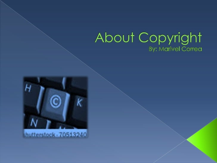    Copyright is a form of protection given to    authors/creators of original works.   This property right can be sold o...