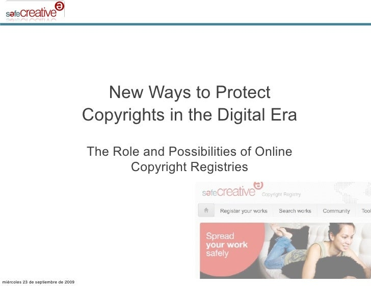 New Ways to Protect                                      Copyrights in the Digital Era                                    ...