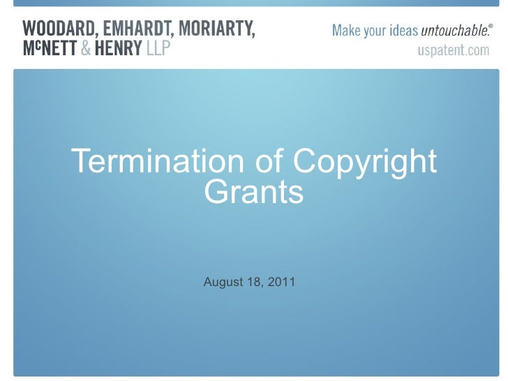 Termination of Copyright Grants August 18, 2011