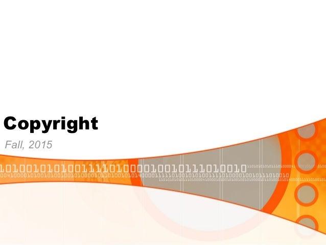 Copyright Fall, 2015
